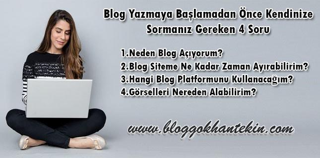 blog-yazmaya-baslamadan-once-kendinize-sormaniz-gereken-4-soru